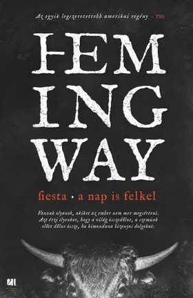Ernest Hemingway - Fiesta - A nap is felkel [eKönyv: epub, mobi]