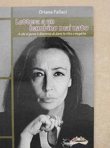 Oriana Fallaci - Lettera a un bambino mai nato [antikvár]