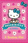 A BARÁTSÁG KLUB - Hello Kitty 1.