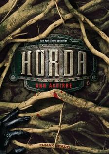 Ann Aguirre - Horda [eKönyv: epub, mobi]