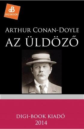 Arthur Conan Doyle - Az üldöző [eKönyv: epub, mobi]