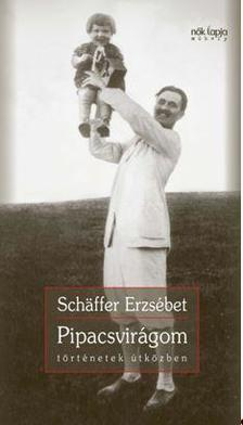 Schäffer Erzsébet - Pipacsvirágom