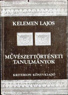 Kelemen Lajos - Művészettörténeti tanulmányok II. kötet [antikvár]