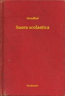 Stendhal - Suora scolastica [eKönyv: epub, mobi]