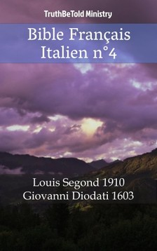 TruthBeTold Ministry, Joern Andre Halseth, Louis Segond - Bible Français Italien n°4 [eKönyv: epub, mobi]