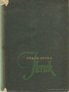 Török Gyula - Ikrek I-II. kötet [antikvár]