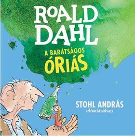 Roald Dahl - A barátságos óriás - hangoskönyv