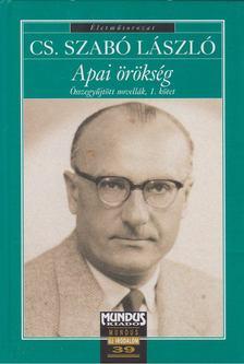 Cs. Szabó László - Apai örökség [antikvár]