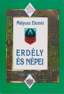Mályusz Elemér - Erdély és népei [antikvár]