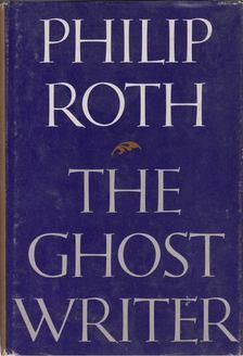 Philip Roth - The Ghost Writer [antikvár]