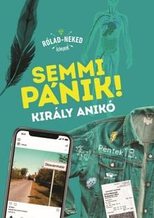 Király Anikó - Semmi pánik! [eKönyv: epub, mobi]