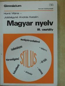 Honti Mária - Magyar nyelv III. [antikvár]