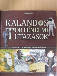 Marcus Cowper - Kalandos történelmi utazások [antikvár]