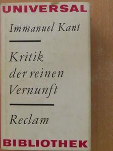 Immanuel Kant - Kritik der Reinen Vernunft (gótbetűs) [antikvár]
