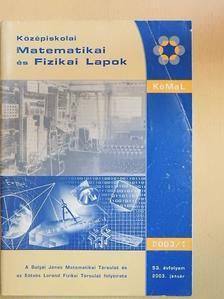 Besenyei Ádám - Középiskolai matematikai és fizikai lapok 2003. január [antikvár]