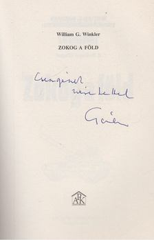 William G. Winkler - Zokog a Föld (dedikált) [antikvár]