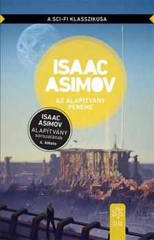 Isaac Asimov - Az Alapítvány pereme