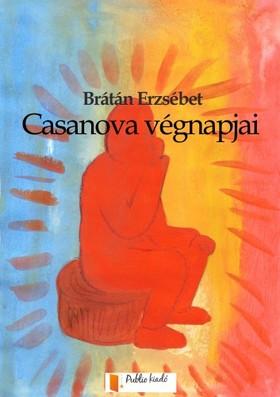 BRÁTÁN ERZSÉBET - Casanova végnapjai [eKönyv: pdf, epub, mobi]
