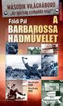 FÖLDI PÁL - A Barbarossa hadművelet