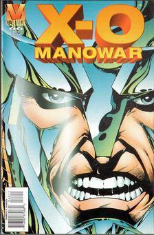Layton, Bob, Butler, Steven, Eaglesham, Dale - X-O Manowar Vol. 1. No. 66 [antikvár]