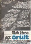 Oláh János - Az őrült [antikvár]
