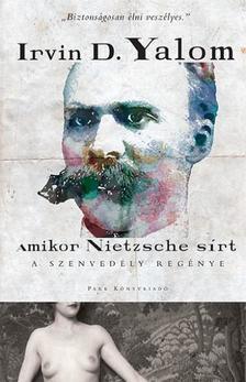 Yalom Irvin D. - Amikor Nietzsche sírt - A szenvedély regénye