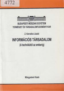 Z. Karvalics László - Információs társadalom [antikvár]