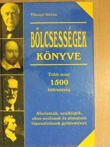 Tihanyi István - Bölcsességek könyve [antikvár]