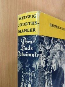 Hedwig Courths-Mahler - Dora Linds Geheimnis [antikvár]