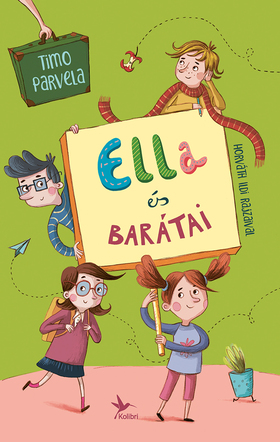 Timo Parvela - Ella és barátai