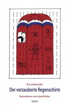 JANIKOVSZKY ÉVA - Der Verzauberk Regenschirm