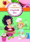 Alessandra Berello - Lola, a varázscukrász 1. - A legédesebb álom ###