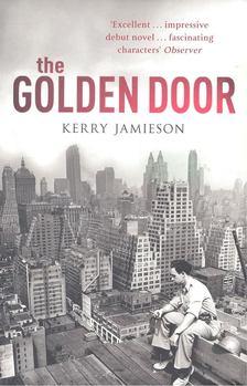JAMIESON, KERRY - The Golden Door [antikvár]