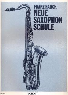 HAUCK, FRANZ - NEUE SAXOPHON SCHULE