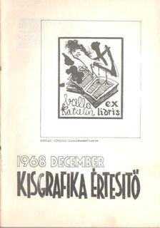Galambos Ferenc - Kisgrafika értesítő 1968 december [antikvár]