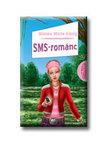 MINTE-KÕNIG, BIANKA - SMS-románc