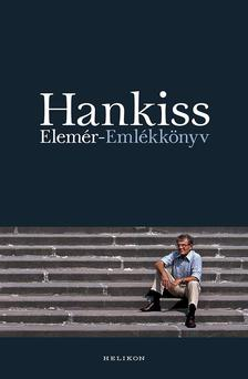 HANKISS ELEMÉR - Emlékkönyv