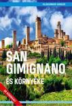 Juszt Róbert - San Gimignano és környéke