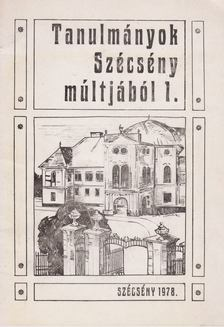 Praznovszky Mihály - Tanulmányok Szécsény múltjából 1. [antikvár]