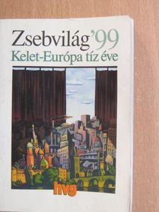 Kocsis Györgyi - Zsebvilág '99 - Kelet-Európa tíz éve [antikvár]