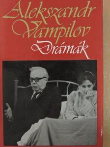Alekszandr Vampilov - Drámák [antikvár]