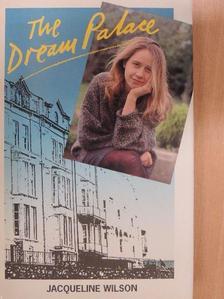 Jacqueline Wilson - The Dream Palace [antikvár]