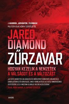 Jared Diamond - Zűrzavar - Hogyan kezelik a nemzetek a válságot és a változást