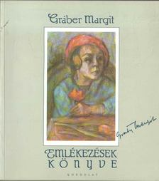 GRÁBER MARGIT - Emlékezések könyve [antikvár]