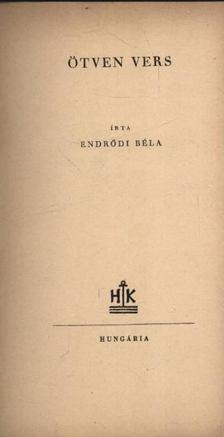 Endrődi Béla - Ötven vers (dedikált) [antikvár]