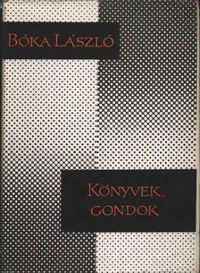Boka László - Könyvek, gondok [antikvár]