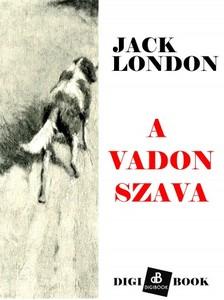 Jack London - A vadon szava [eKönyv: epub, mobi]