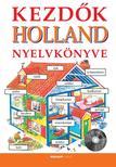 Helen Davies - Hantosné Reviczky Dóra - Kezdők holland nyelvkönyve (CD melléklettel)