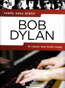 BOB DYLAN REALLY EASY PIANO