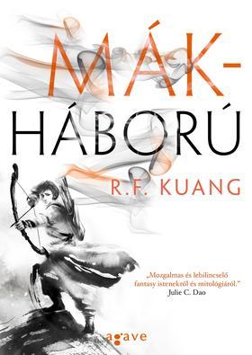 R.F. Kuang - Mákháború